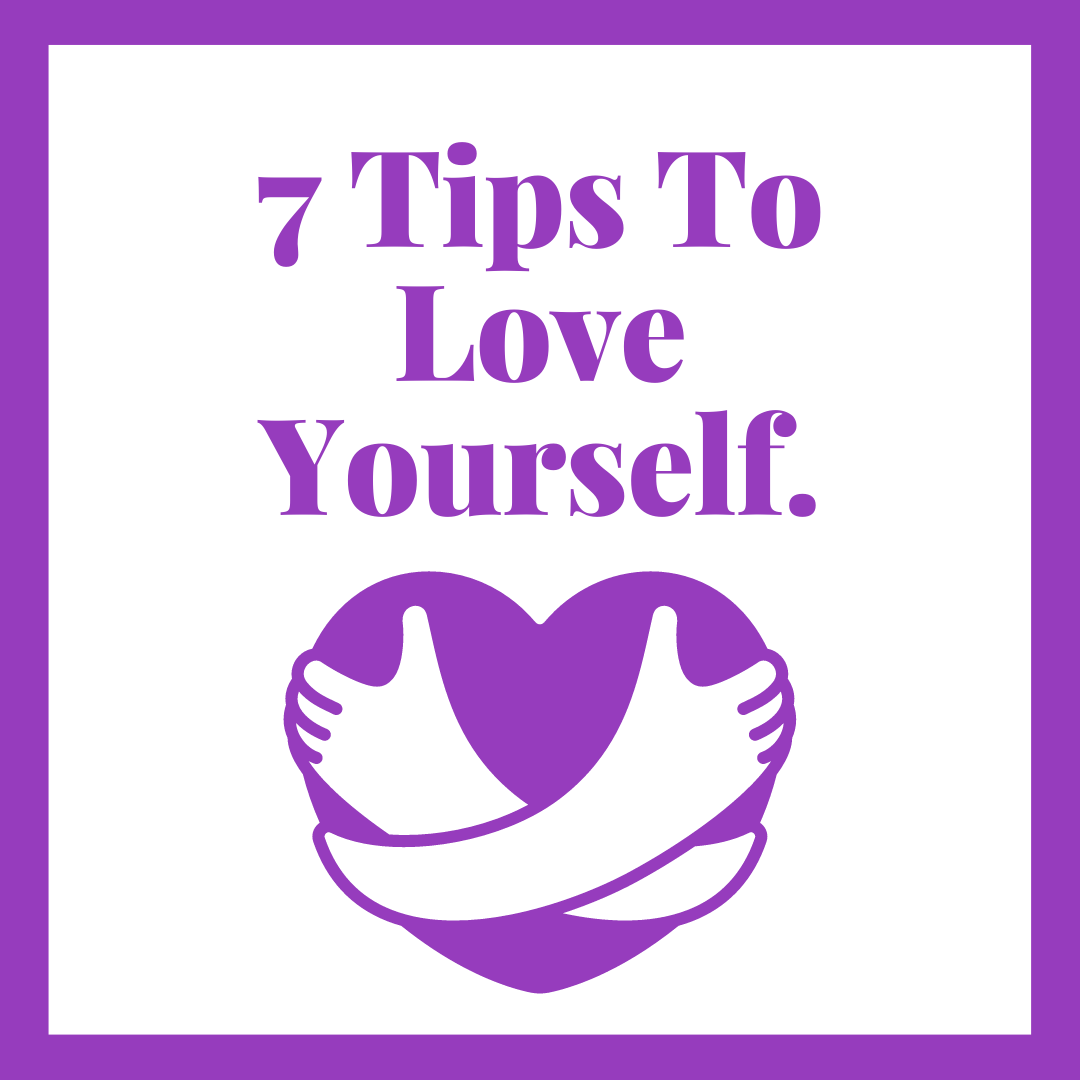 7 Tips To Love Yourself- Love Yourself Motivation & Be Confident
